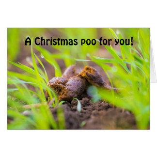 A Christmas Dog Poo for you Card