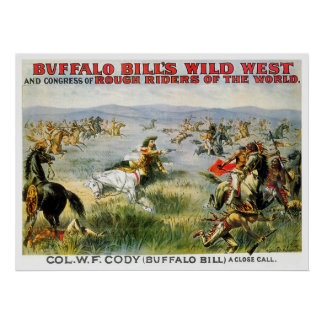 A Close Call - Buffalo Bill Poster