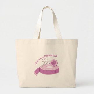 A Clothes Call Large Tote Bag