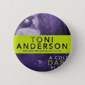 A COLD DARK PLACE button