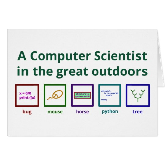 A computer scientist in the great outdoors card