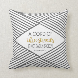 A cord of three strands is not easily broken throw pillow