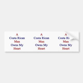 A Costa Rican Man Owns My Heart Bumper Sticker