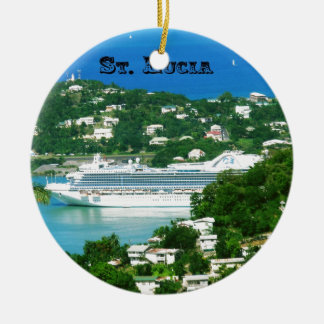 A Cruise Ship docked at St. Lucia Ceramic Ornament