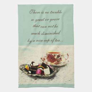 A cup of tea and sweets with quote kitchen towel