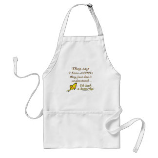 A.D.H.D. Butterfly Humor Standard Apron