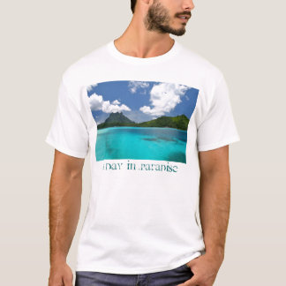 A Day In Paradise T-Shirt