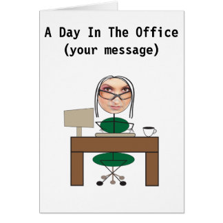 A Day In The Office (woman) Card