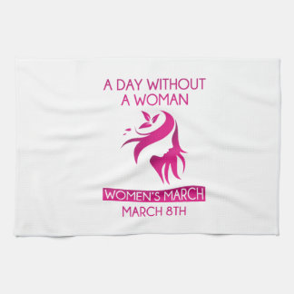 A Day Without A Woman Kitchen Towel
