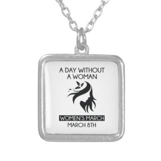 A Day Without A Woman Silver Plated Necklace