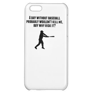 A Day Without Baseball iPhone 5C Case