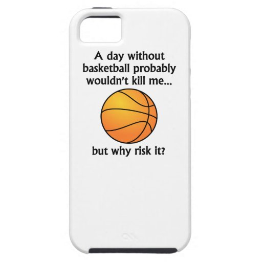 A Day Without Basketball iPhone 5/5S Cover