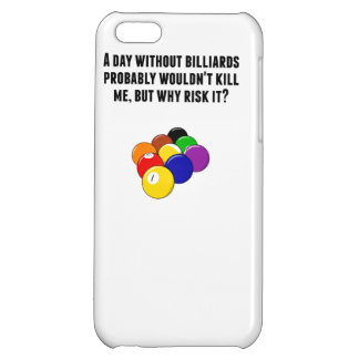 A Day Without Billiards iPhone 5C Cases