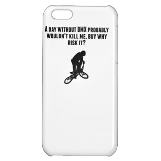 A Day Without BMX Case For iPhone 5C
