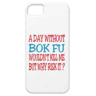 A Day Without Bok Fu. iPhone 5 Case