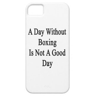 A Day Without Boxing Is Not A Good Day iPhone 5 Cover