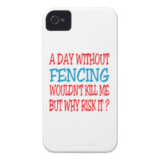 A Day Without Fencing Wouldn't Kill Me Case-Mate iPhone 4 Cases