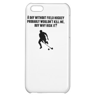 A Day Without Field Hockey iPhone 5C Covers