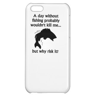 A Day Without Fishing iPhone 5C Cover