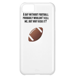 A Day Without Football iPhone 5C Cases