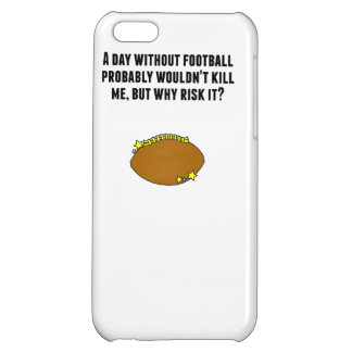 A Day Without Football iPhone 5C Covers