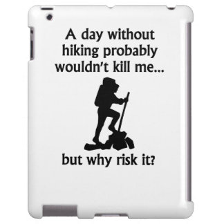 A Day Without Hiking