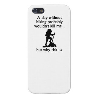 A Day Without Hiking iPhone 5/5S Cover