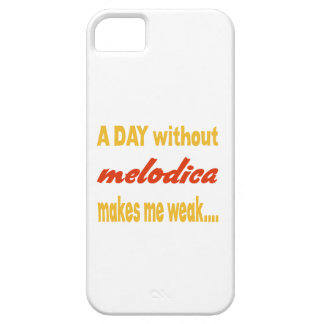 A day without melodica makes me weak iPhone 5 cases