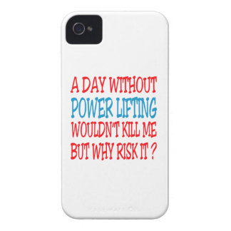 A Day Without Power Lifting Wouldn't Kill Me But W iPhone 4 Cases