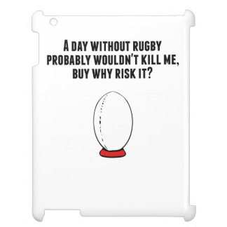 A Day Without Rugby Case For The iPad