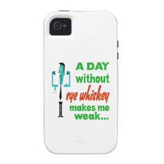 A day without Rye Whiskey make me weak.. Case For The iPhone 4