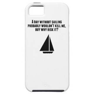 A Day Without Sailing Case For The iPhone 5
