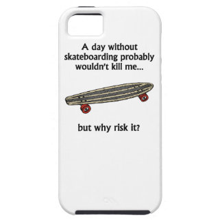 A Day Without Skateboarding iPhone 5 Cases