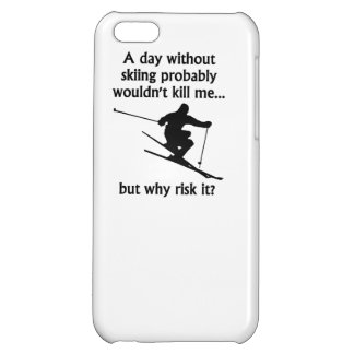 A Day Without Skiing iPhone 5C Cases