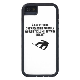 A Day Without Snowboarding Case For The iPhone 5
