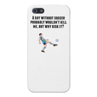 A Day Without Soccer iPhone 5/5S Cases