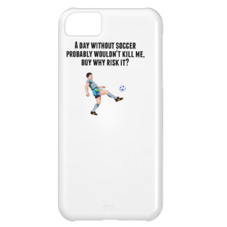 A Day Without Soccer iPhone 5C Covers