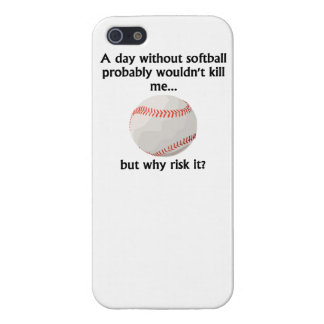 A Day Without Softball iPhone 5 Cases