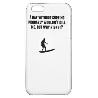 A Day Without Surfing iPhone 5C Case