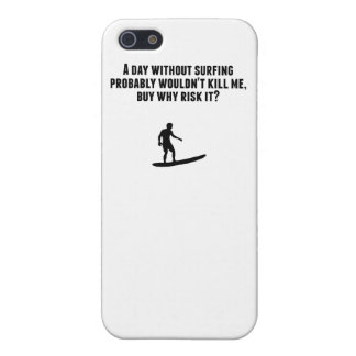 A Day Without Surfing iPhone 5/5S Cases