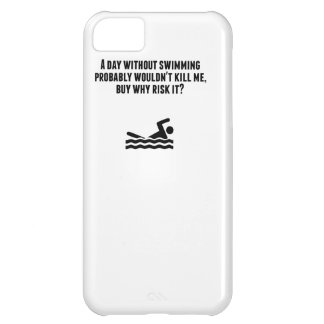 A Day Without Swimming Cover For iPhone 5C