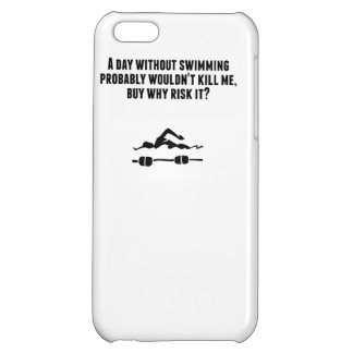 A Day Without Swimming iPhone 5C Covers