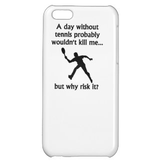 A Day Without Tennis Cover For iPhone 5C