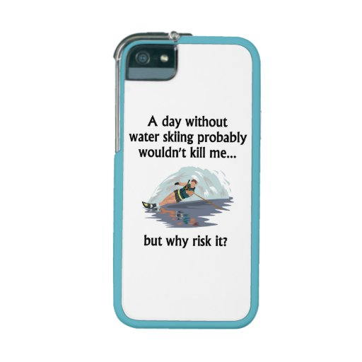 A Day Without Water Skiing iPhone 5 Cover