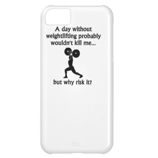 A Day Without Weightlifting iPhone 5C Case