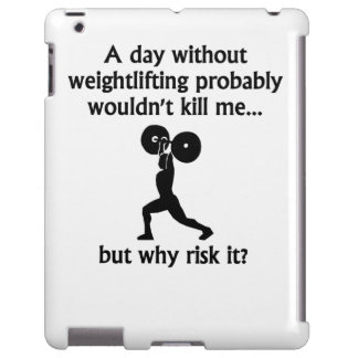 A Day Without Weightlifting