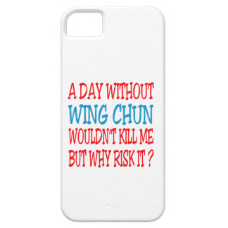 A Day Without Wing Chun. iPhone 5 Cover