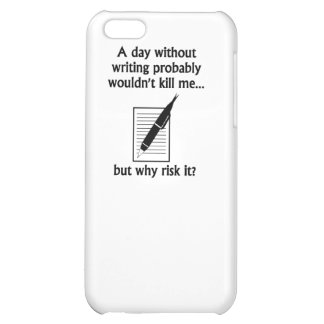 A Day Without Writing iPhone 5C Cover