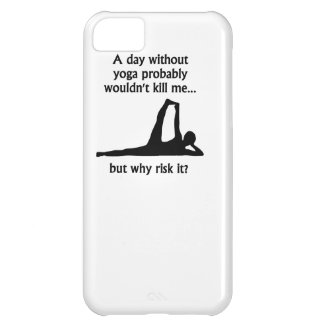 A Day Without Yoga iPhone 5C Covers