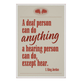 A deaf person can do anything… poster
